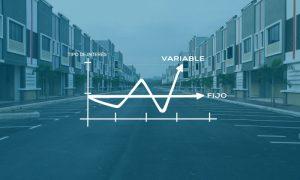 Hipoteca fija o hipoteca variable, ¿qué opción es mejor?